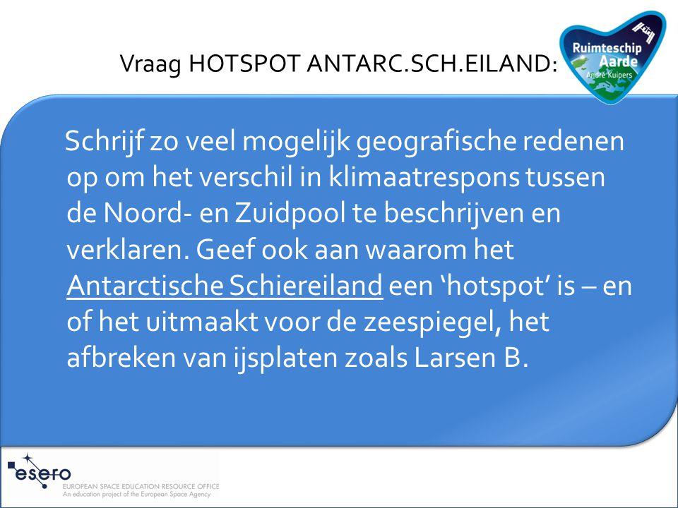 Toelichting HOTSPOT ANTARC.SCH.EILAND:
