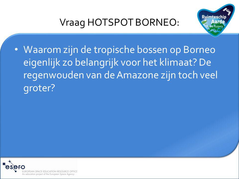 Toelichting HOTSPOT BORNEO: