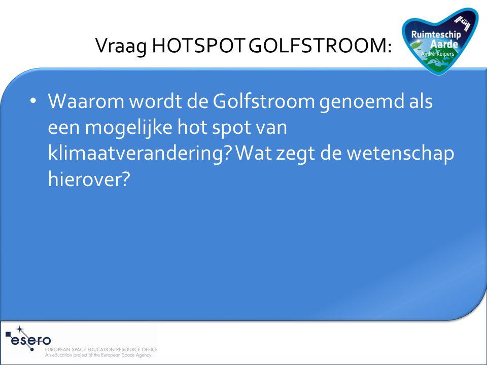 Toelichting HOTSPOT GOLFSTROOM: