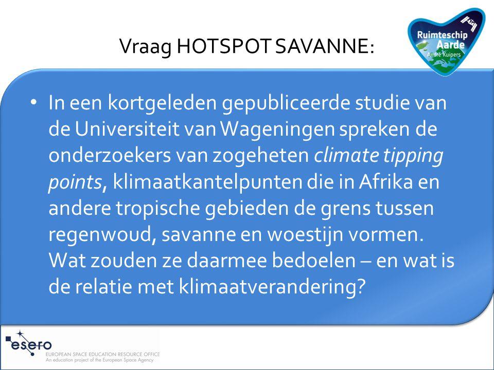 Toelichting HOTSPOT SAVANNE: