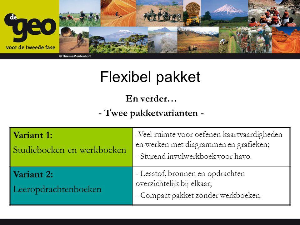 Flexibel pakket En verder… - Twee pakketvarianten - Variant 1: Studieboeken en werkboeken -Veel ruimte voor oefenen kaartvaardigheden en werken met di