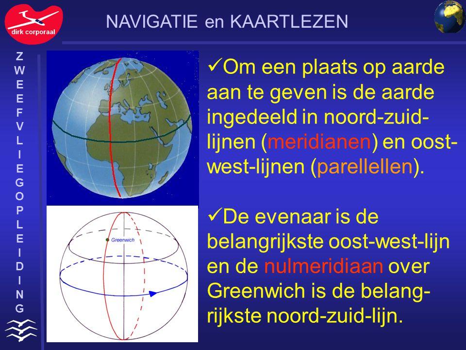 ZWEEFVLIEGOPLEIDINGZWEEFVLIEGOPLEIDING De lijnen die parallel aan de evenaar lopen zijn de parallellen of breedtecirkels De lijnen die noord- zuid lopen zijn de meridianen of lengtecirkels NAVIGATIE en KAARTLEZEN