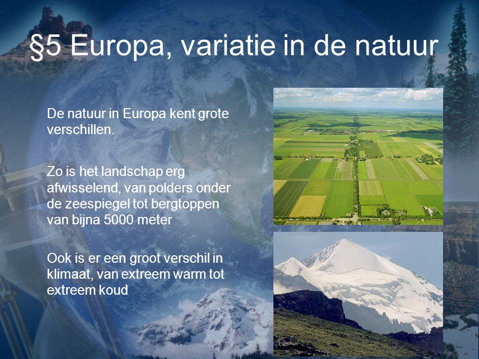 Land en zeeverdeling In de zomer zorgt de zee voor verkoeling (geen extreme hitte) In de winter zorgt de zee voor warmte (geen vorst)