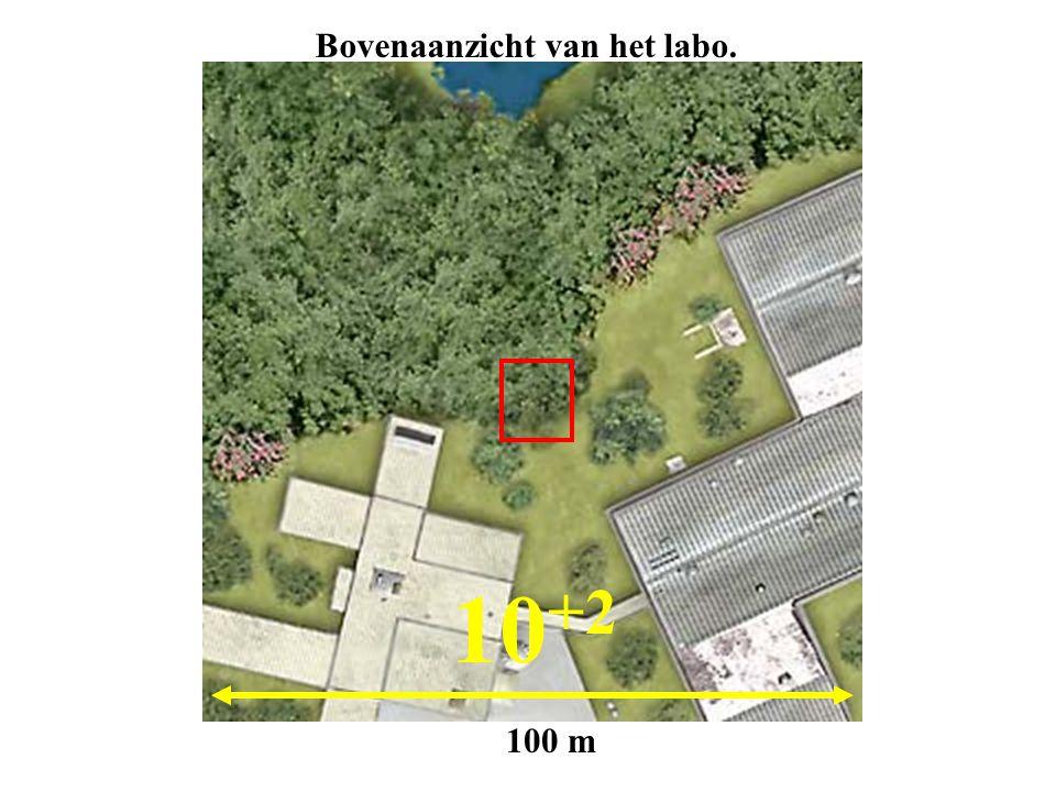 10 +2 100 m Bovenaanzicht van het labo.