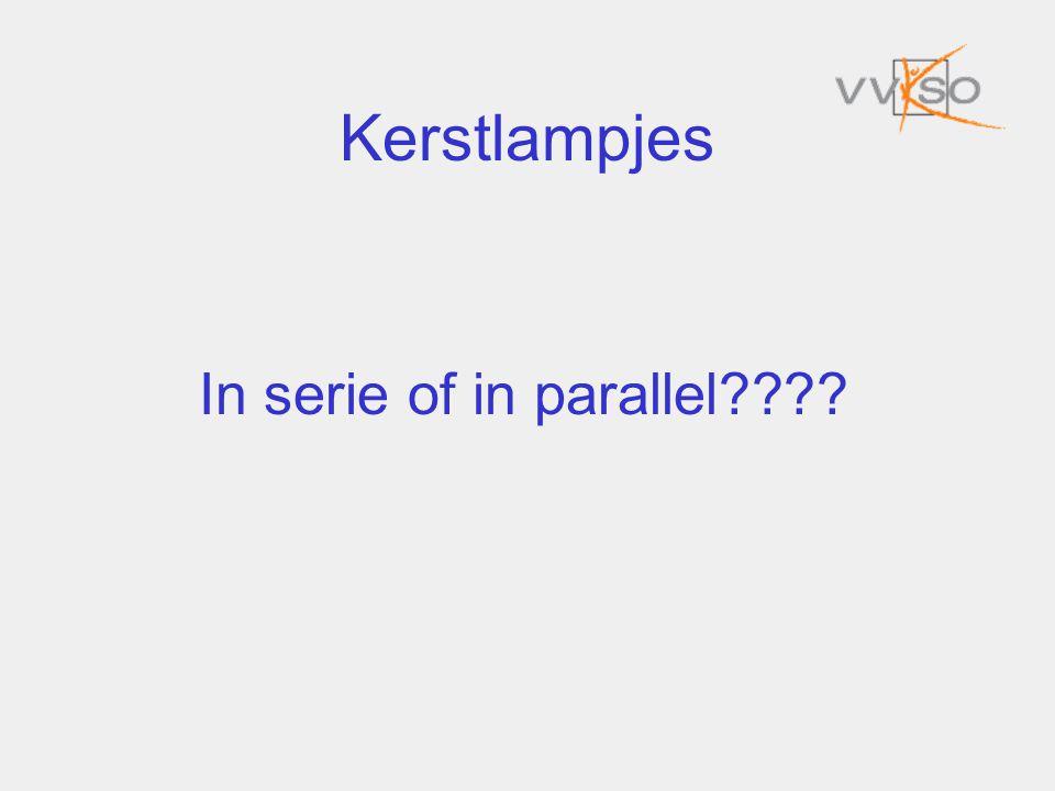 Kerstlampjes In serie of in parallel????