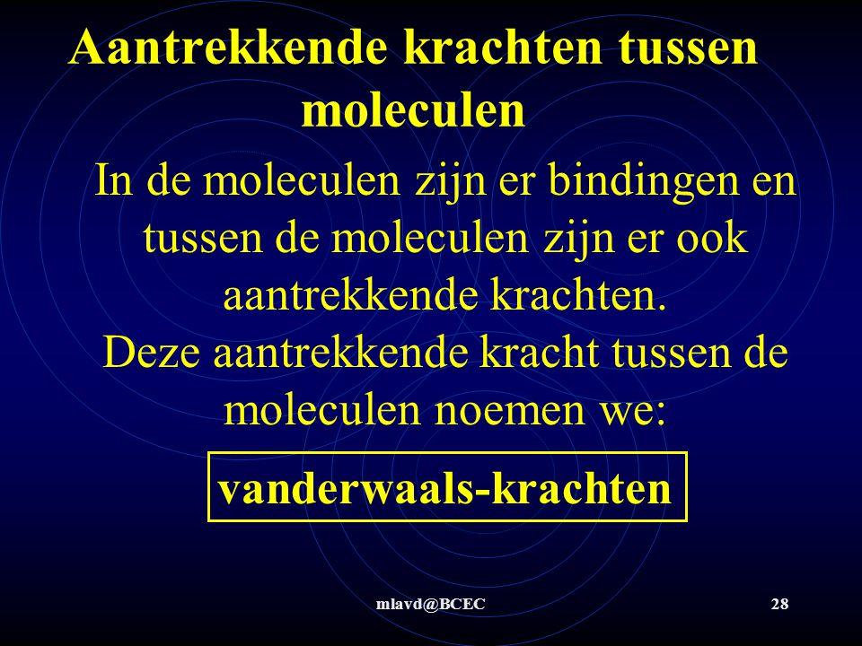 mlavd@BCEC27 Covalentie en Molecuulbouw