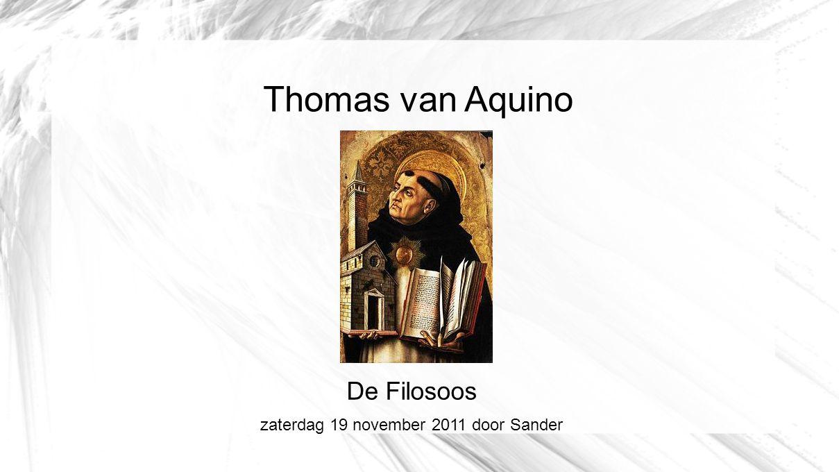 Thomas van Aquino De Filosoos zaterdag 19 november 2011 door Sander