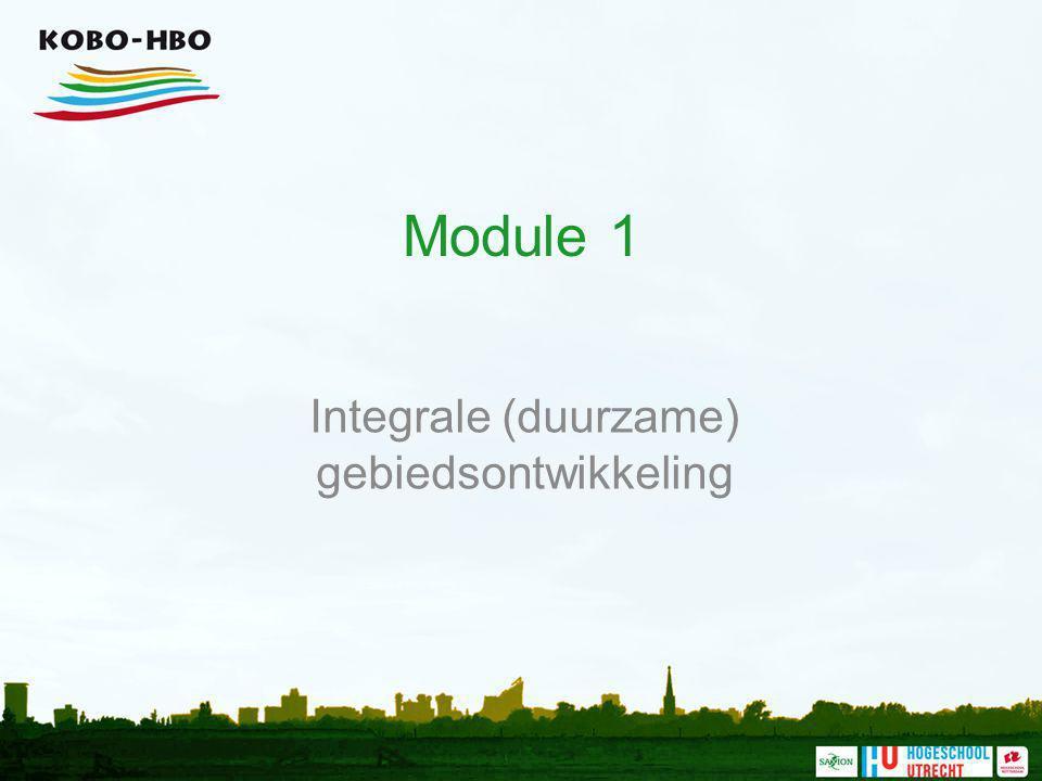 Module 1 Integrale (duurzame) gebiedsontwikkeling