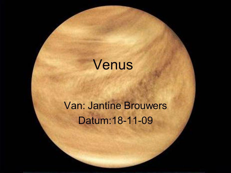 Venus Van: Jantine Brouwers Datum:18-11-09