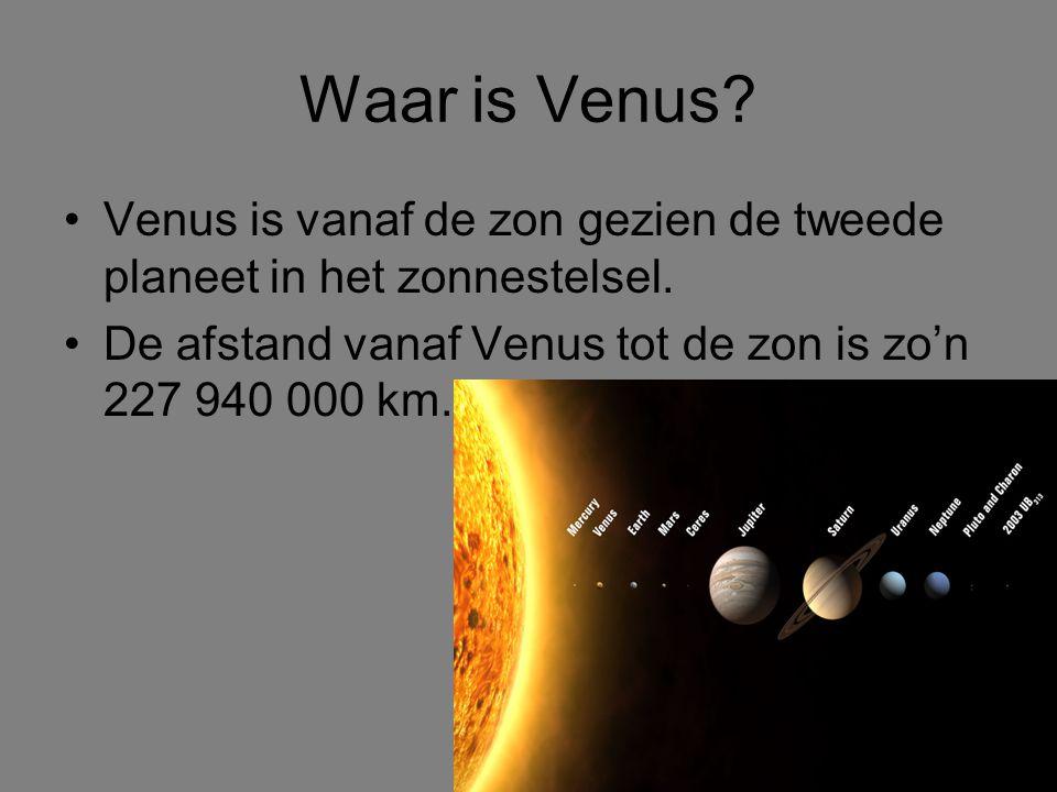 Waar is Venus.Venus is vanaf de zon gezien de tweede planeet in het zonnestelsel.