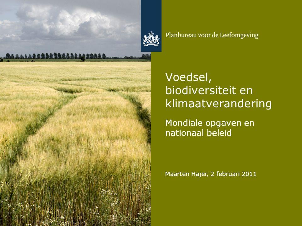 Maarten Hajer, 2 februari 2011 Voedsel, biodiversiteit en klimaatverandering Mondiale opgaven en nationaal beleid