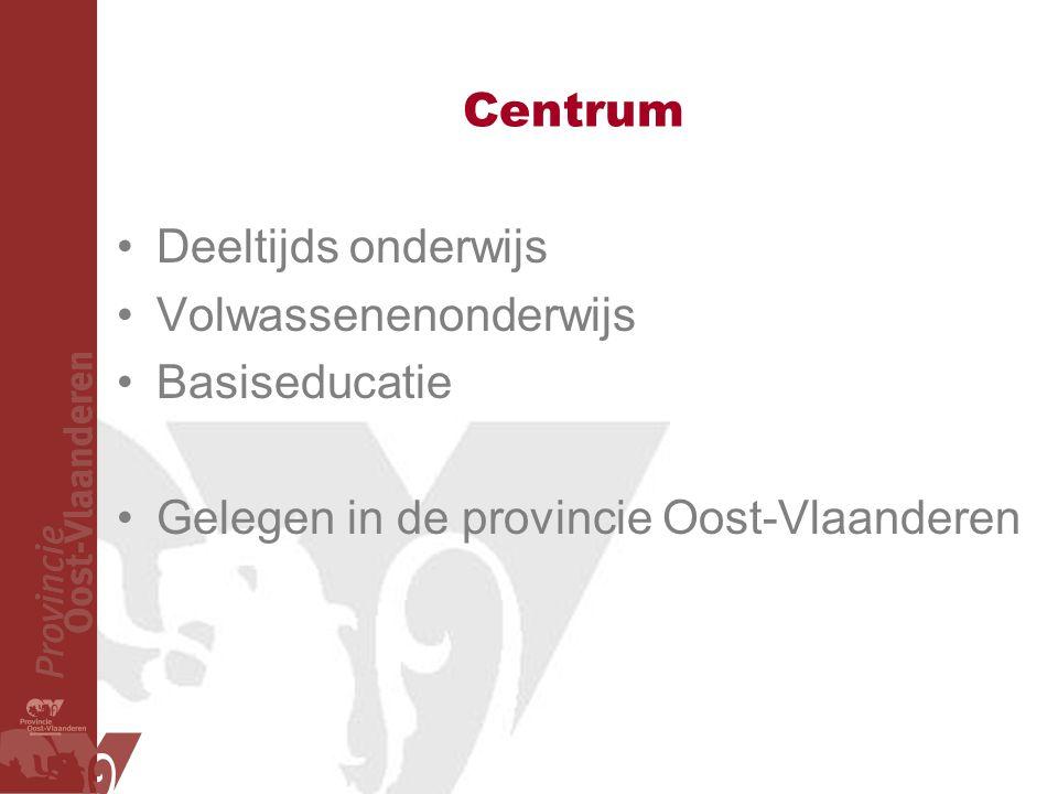 Centrum Deeltijds onderwijs Volwassenenonderwijs Basiseducatie Gelegen in de provincie Oost-Vlaanderen