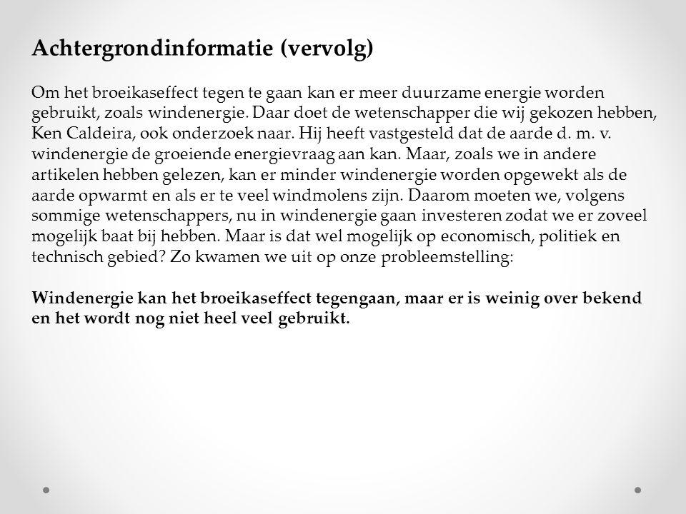 GroepYvette Wijnands Karin van Rens Kim Offeringa Joséphine Kremer ThemaMogelijkheden voor windenergie HoofdvraagZou meer windmolens bouwen Nederland veel opleveren.