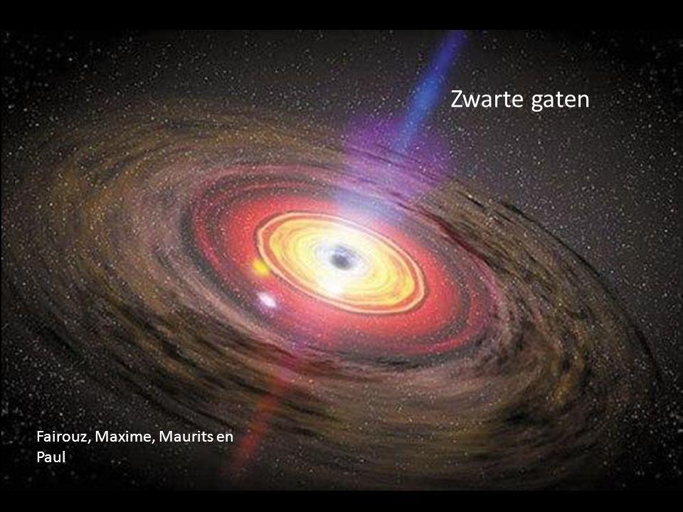 GroepFairouz, Maxime, Maurits, Paul ThemaZwarte gaten HoofdvraagWat zullen zwarte gaten voor een invloed hebben op ons zonnestelsel.
