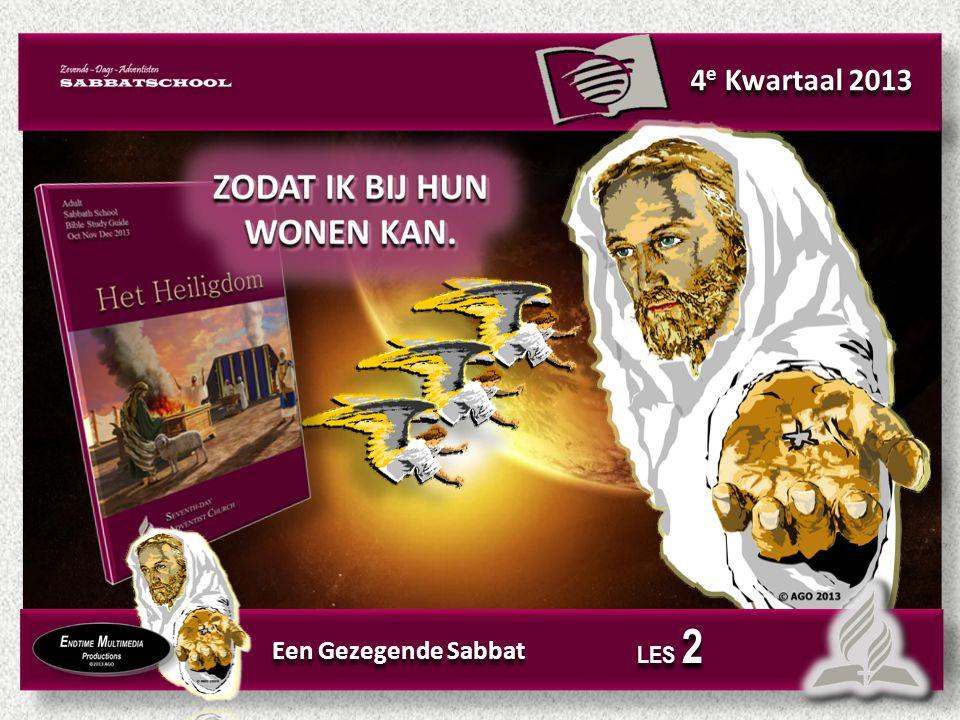 4 e Kwartaal 2013 Een Gezegende Sabbat LES 2
