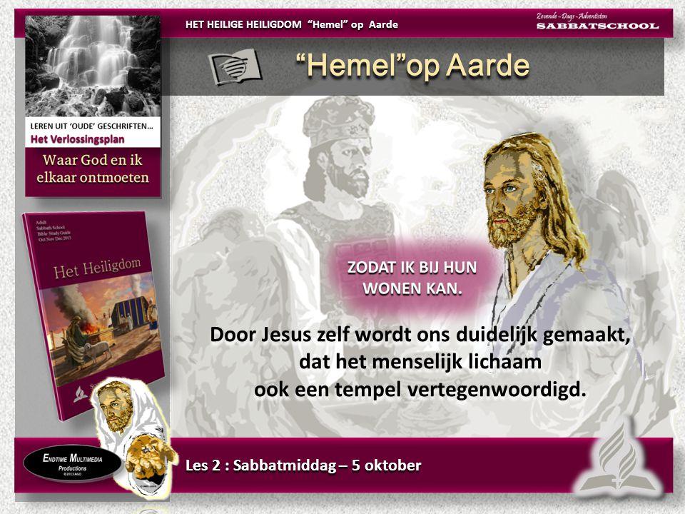 Door Jesus zelf wordt ons duidelijk gemaakt, dat het menselijk lichaam ook een tempel vertegenwoordigd.