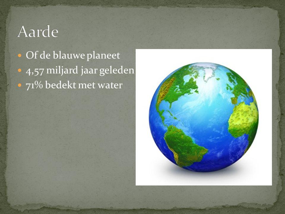 Of de blauwe planeet 4,57 miljard jaar geleden 71% bedekt met water
