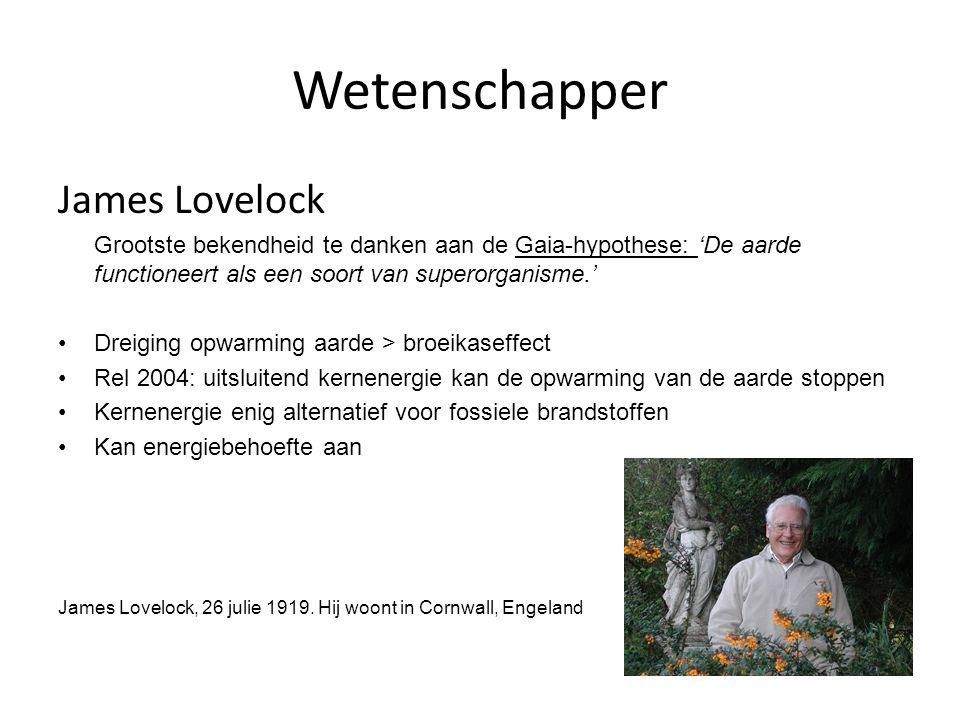 Wetenschapper James Lovelock Grootste bekendheid te danken aan de Gaia-hypothese: 'De aarde functioneert als een soort van superorganisme.' Dreiging o