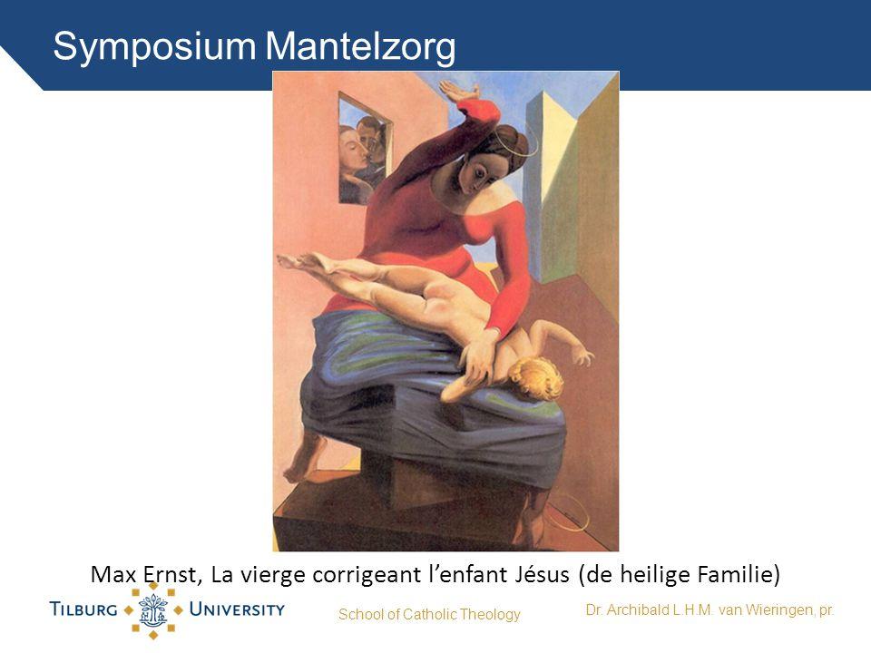 Symposium Mantelzorg School of Catholic Theology Dr. Archibald L.H.M. van Wieringen, pr. Max Ernst, La vierge corrigeant l'enfant Jésus (de heilige Fa