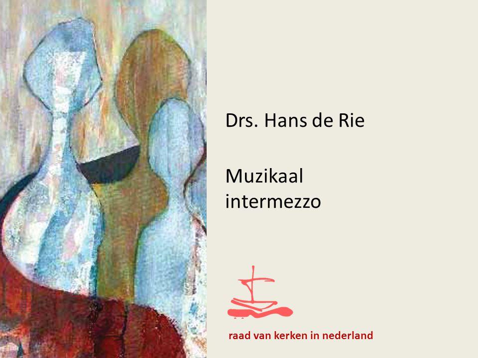 Drs. Hans de Rie Muzikaal intermezzo raad van kerken in nederland