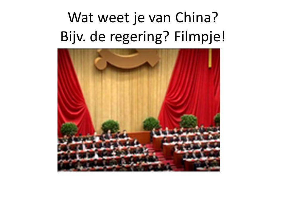 Wat weet je van China? Bijv. de regering? Filmpje!