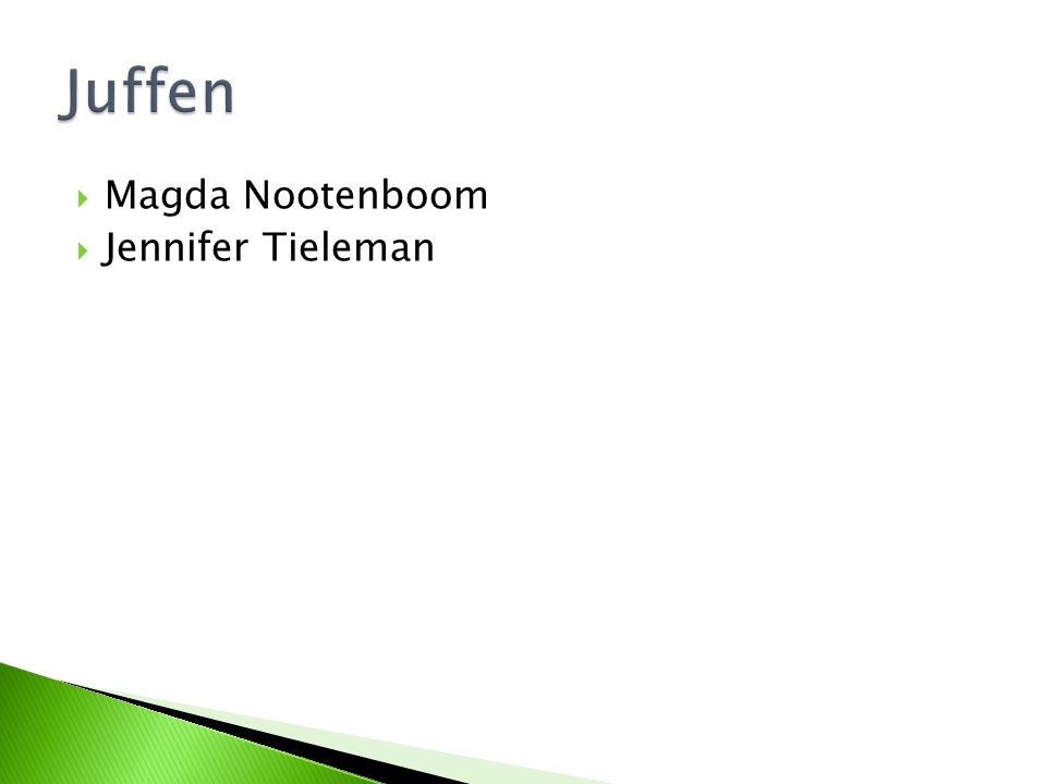  Magda Nootenboom  Jennifer Tieleman