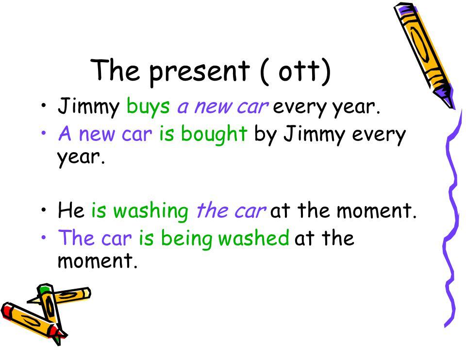 De mogelijkheden van the present am is+ voltooid deelwoord are am is + being + volt. dw. are