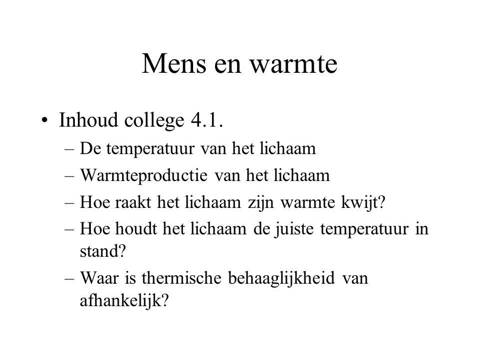 Mens en warmte Inhoud college 4.1.