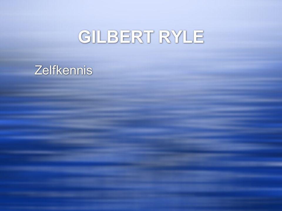 GILBERT RYLE Zelfkennis
