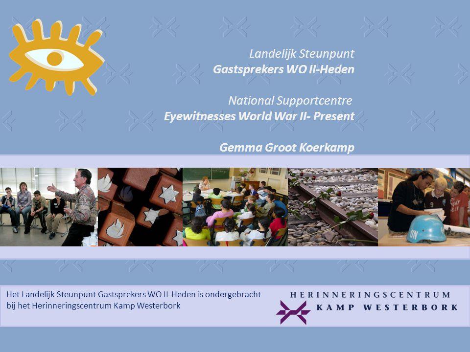 Het Landelijk Steunpunt Gastsprekers WO II-Heden is ondergebracht bij het Herinneringscentrum Kamp Westerbork 'I thought your story was very interesting.
