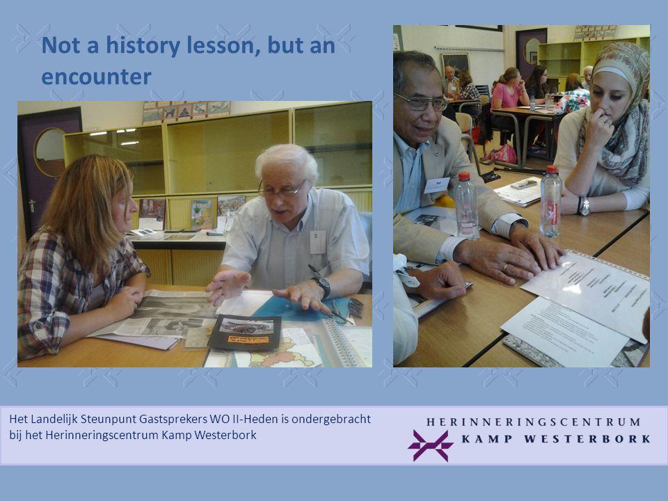 Het Landelijk Steunpunt Gastsprekers WO II-Heden is ondergebracht bij het Herinneringscentrum Kamp Westerbork Not a history lesson, but an encounter