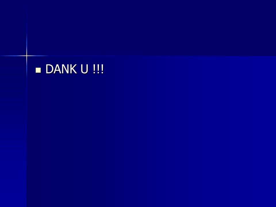 DANK U !!! DANK U !!!