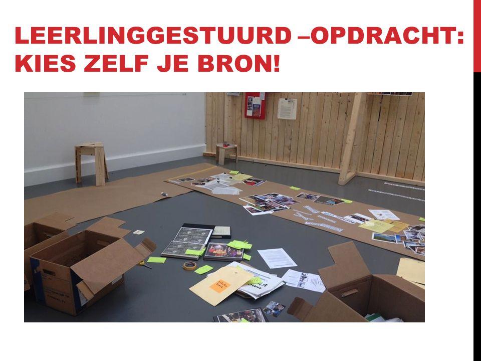LEERLINGGESTUURD –OPDRACHT: KIES ZELF JE BRON!