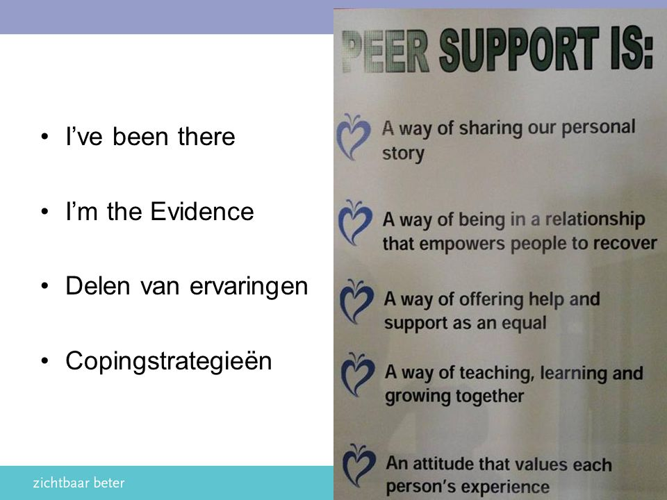 I've been there I'm the Evidence Delen van ervaringen Copingstrategieën