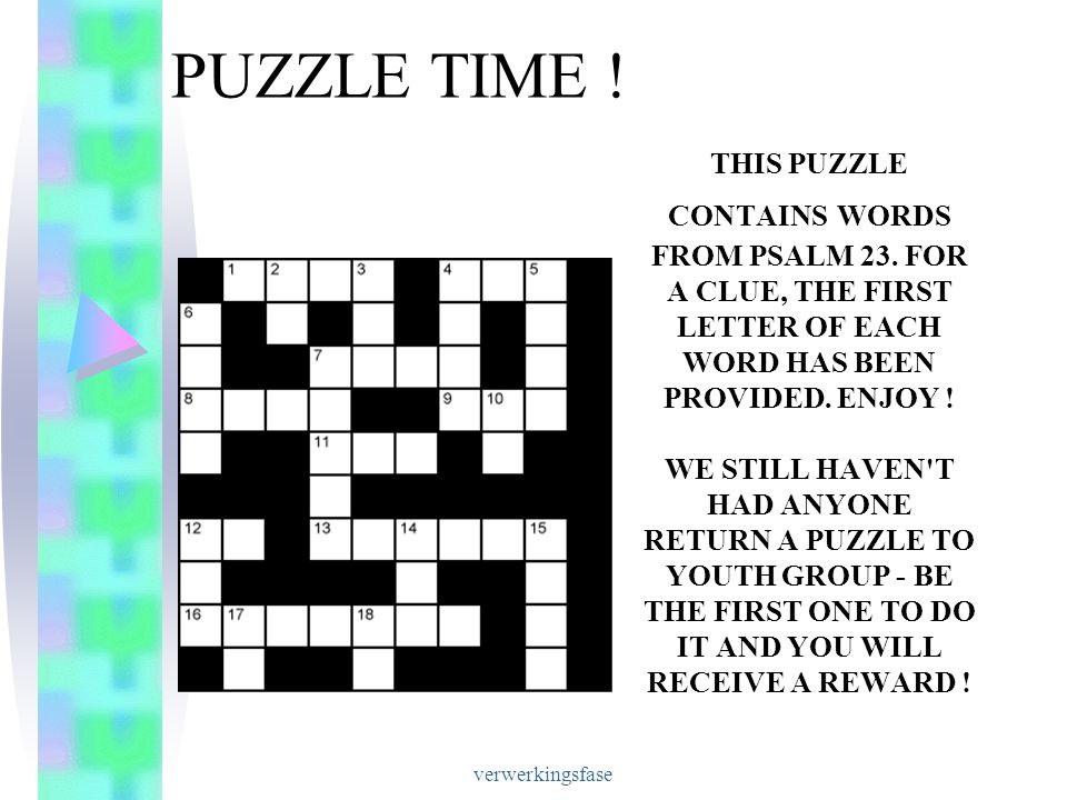 verwerkingsfase PUZZLE TIME .THIS PUZZLE CONTAINS WORDS FROM PSALM 23.