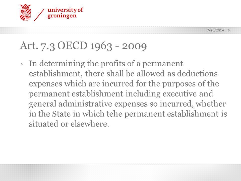 7/20/2014 | 6 Commentaar bij Art.7.3 OECD 1963 - 2009 ›- Art.