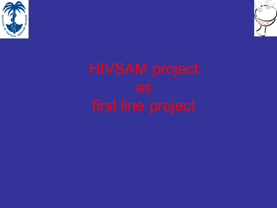 HIVSAM project as first line project