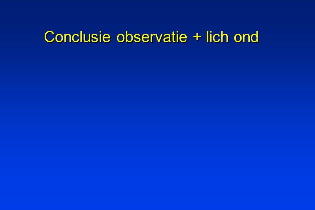 Conclusie observatie + lich ond