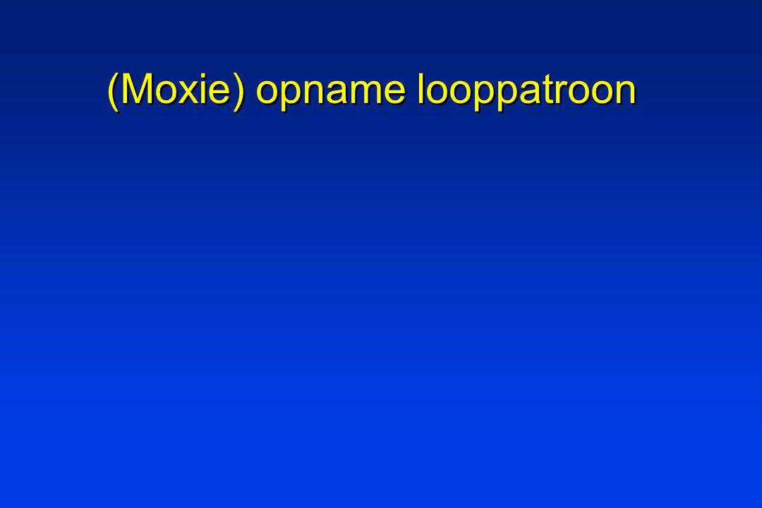 (Moxie) opname looppatroon