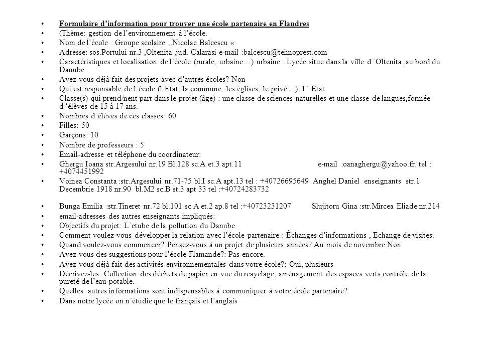 Formulaire d'information pour trouver une école partenaire en Flandres (Thème: gestion de l'environnement à l'école. Nom de l'école : Groupe scolaire,