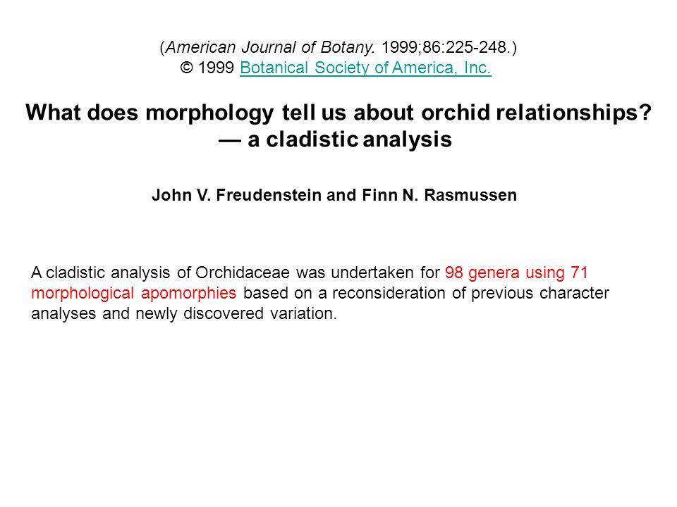(American Journal of Botany. 1999;86:225-248.) © 1999 Botanical Society of America, Inc.Botanical Society of America, Inc. What does morphology tell u