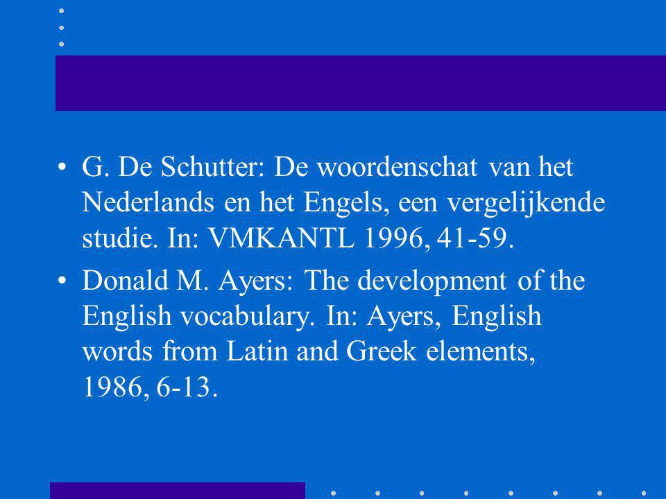 G. De Schutter: De woordenschat van het Nederlands en het Engels, een vergelijkende studie. In: VMKANTL 1996, 41-59. Donald M. Ayers: The development