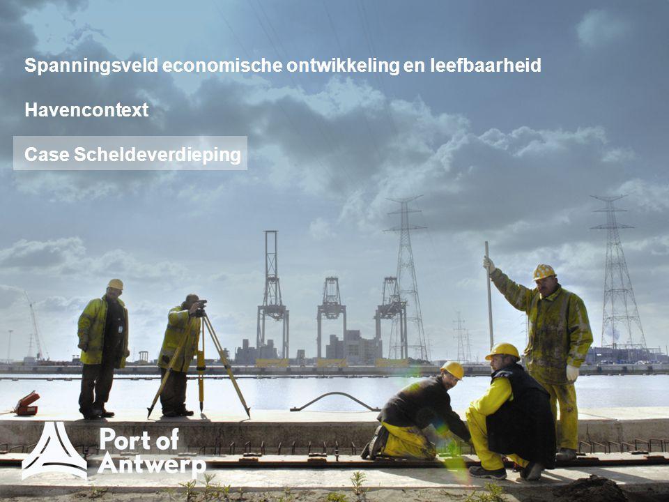 Spanningsveld economische ontwikkeling en leefbaarheid Havencontext Case Scheldeverdieping
