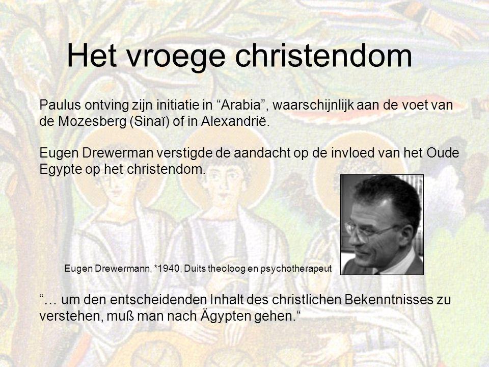 Het vroege christendom Eugen Drewerman verstigde de aandacht op de invloed van het Oude Egypte op het christendom.