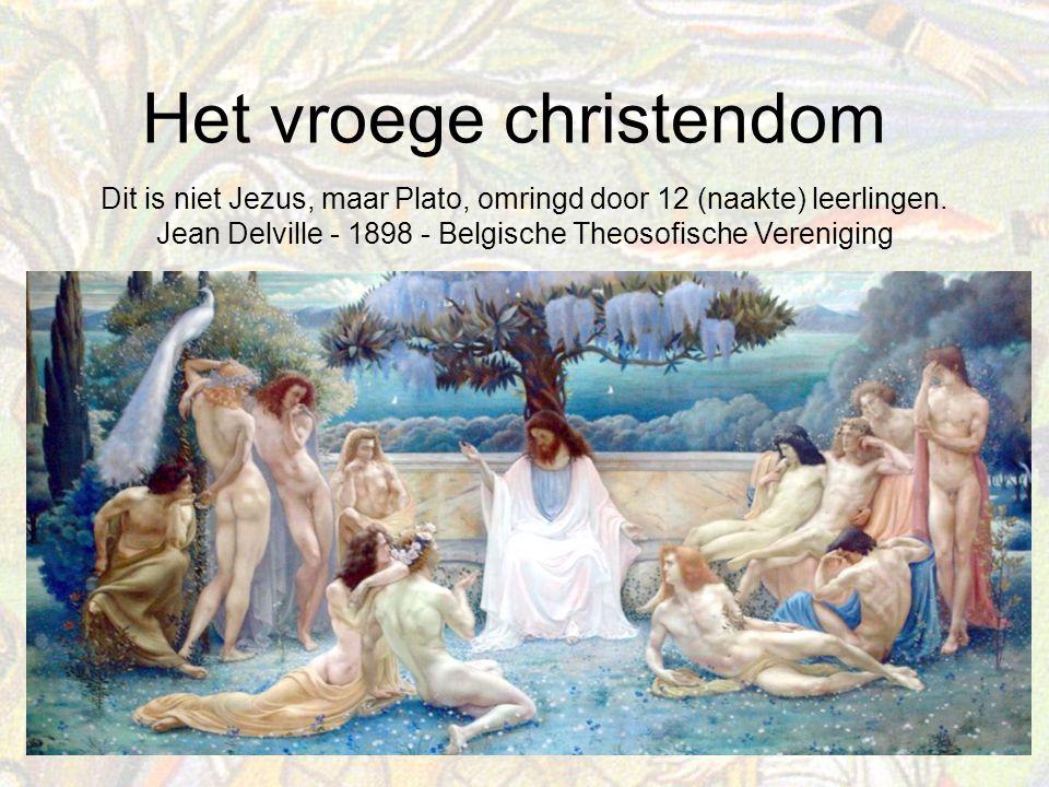 Het vroege christendom Dit is niet Jezus, maar Plato, omringd door 12 (naakte) leerlingen.