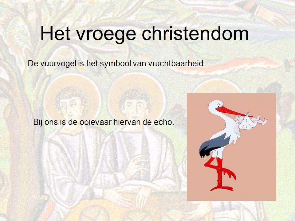 Het vroege christendom De vuurvogel is het symbool van vruchtbaarheid.
