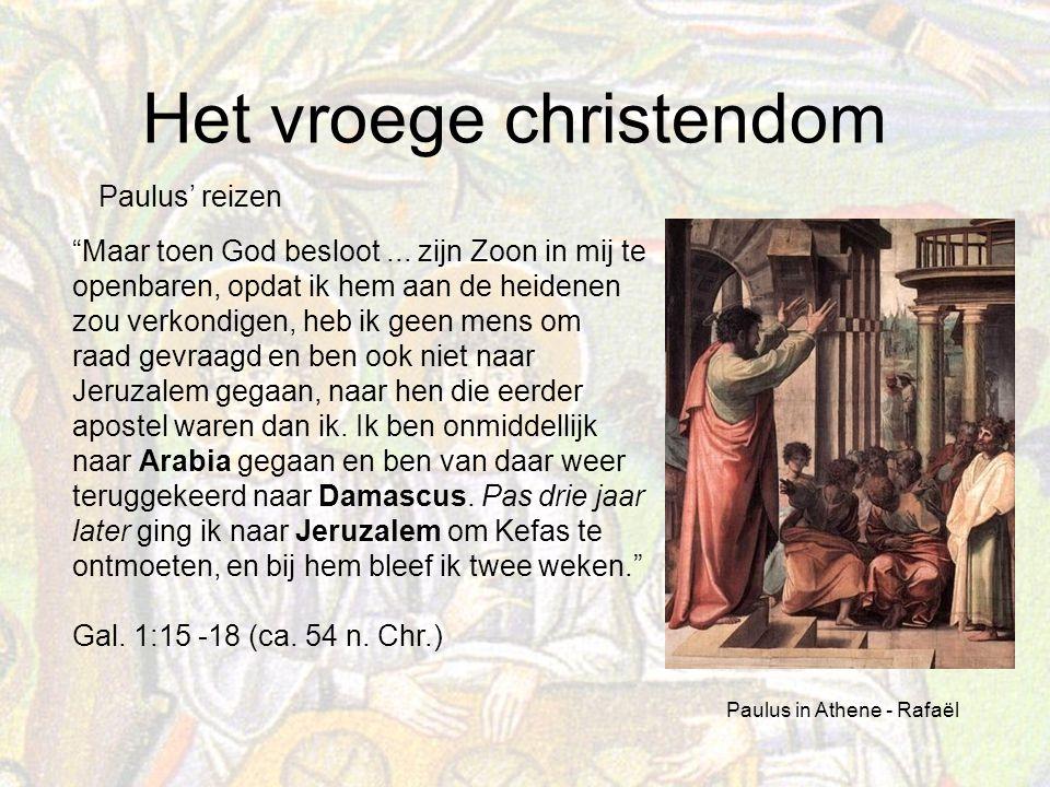 Het vroege christendom Maar toen God besloot...