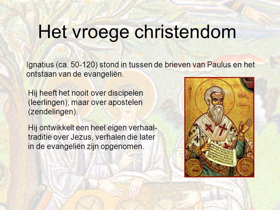 Het vroege christendom Ignatius (ca.