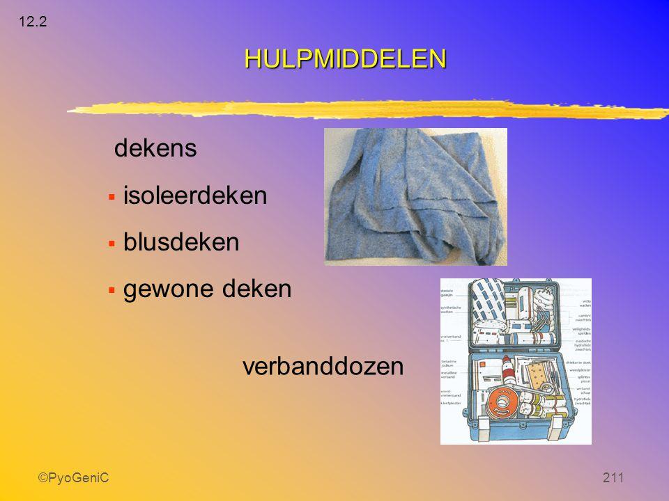 ©PyoGeniC211 dekens  isoleerdeken  blusdeken  gewone deken verbanddozen HULPMIDDELEN 12.2
