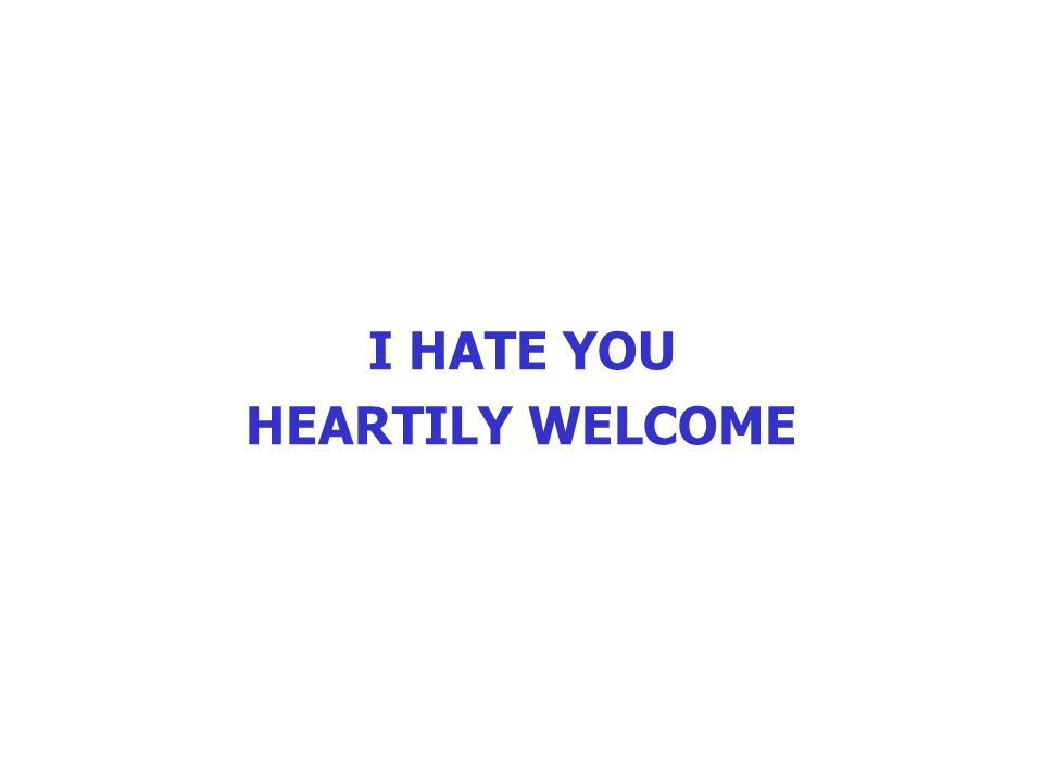 TAALBLUNDERS VOORKOMEN (1) _________________________________ PAS OP MET HET GEBRUIKEN VAN WOORDEN DIE HETZELFDE KLINKEN, MAAR IETS ANDERS BETEKENEN Let's prick a date I hate you heartily welcome It lucks well I take off my pet